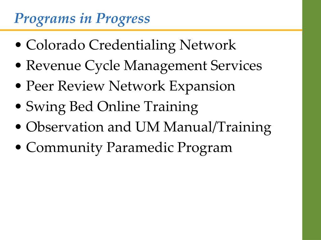 Programs in Progress