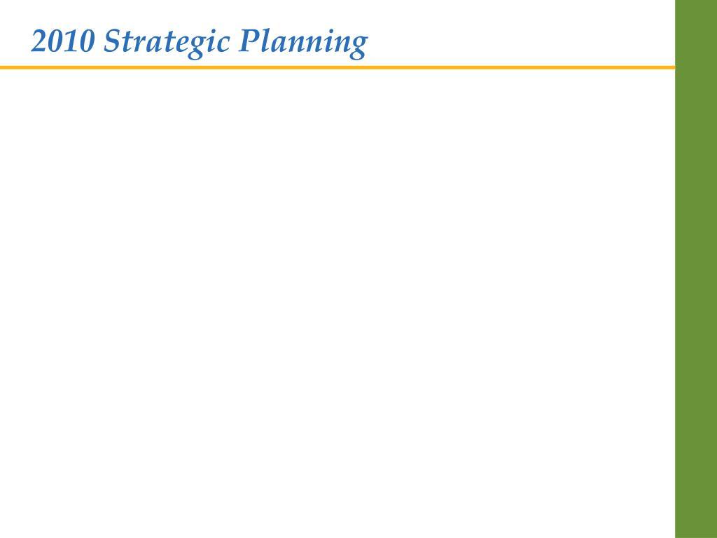 2010 Strategic Planning