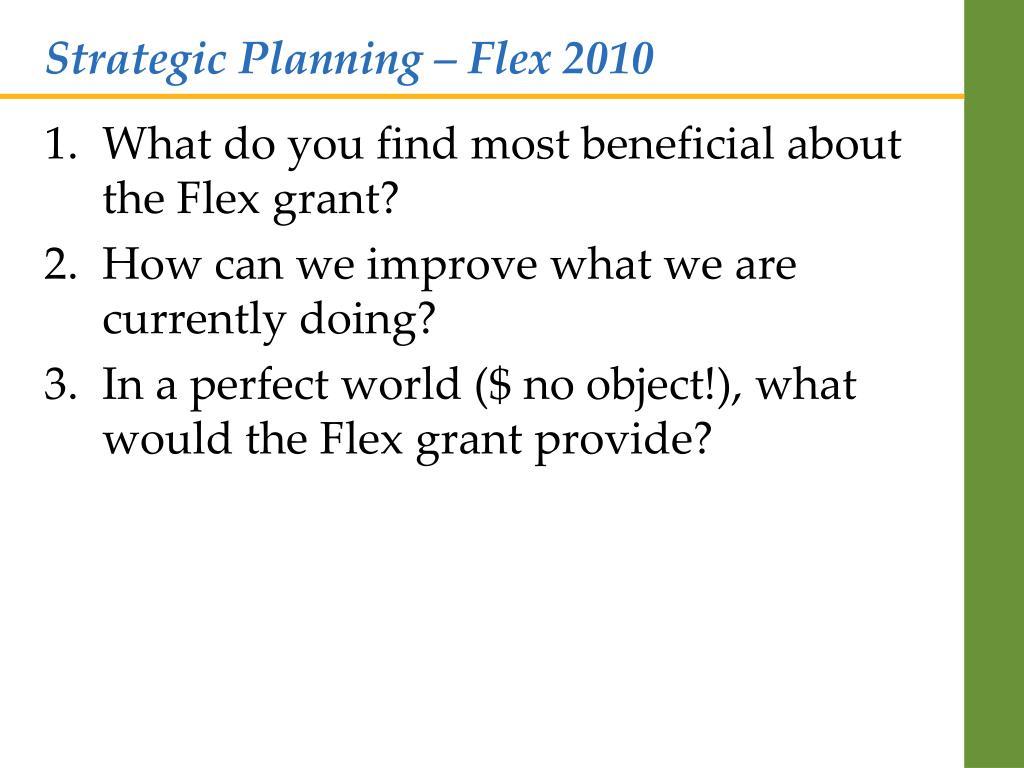 Strategic Planning – Flex 2010