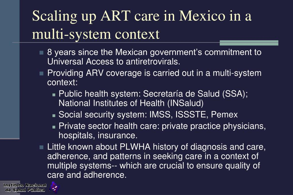 Scaling up ART care in Mexico in a multi-system context