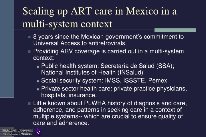 Scaling up art care in mexico in a multi system context