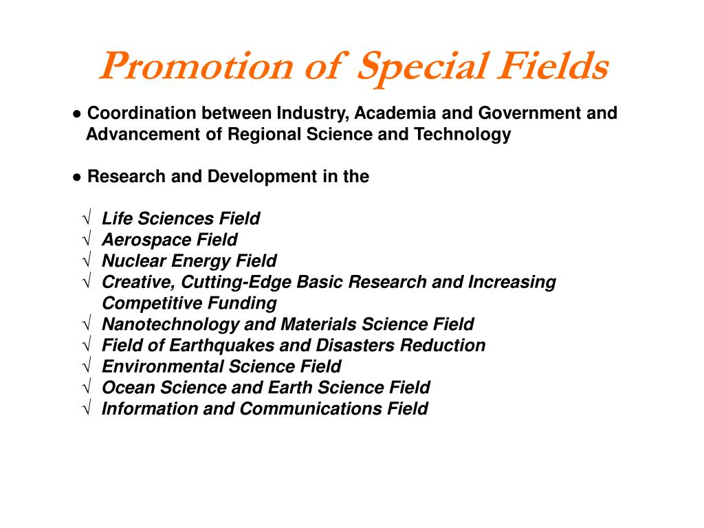 Promotion of Special Fields