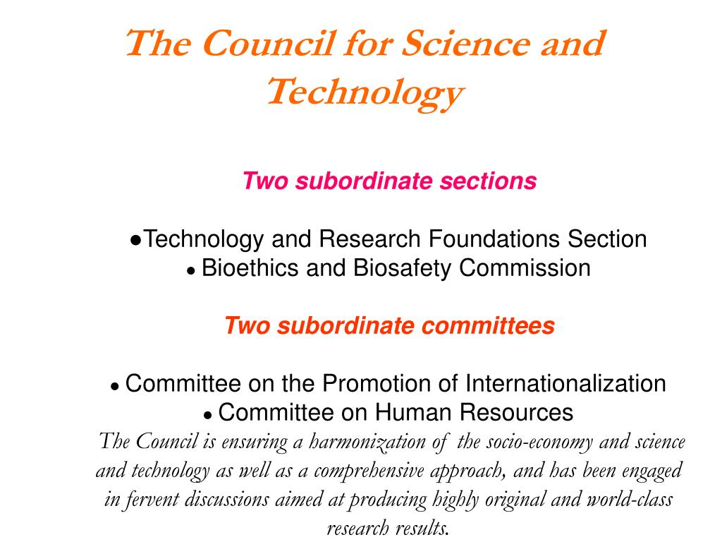The Council for Science and Technology