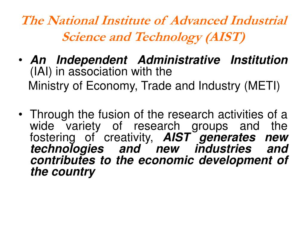 The National Institute of Advanced Industrial Science and Technology (AIST)