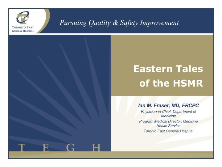 Eastern tales of the hsmr