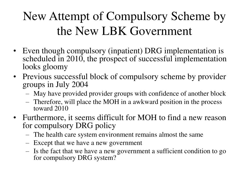 New Attempt of Compulsory Scheme by the New LBK Government