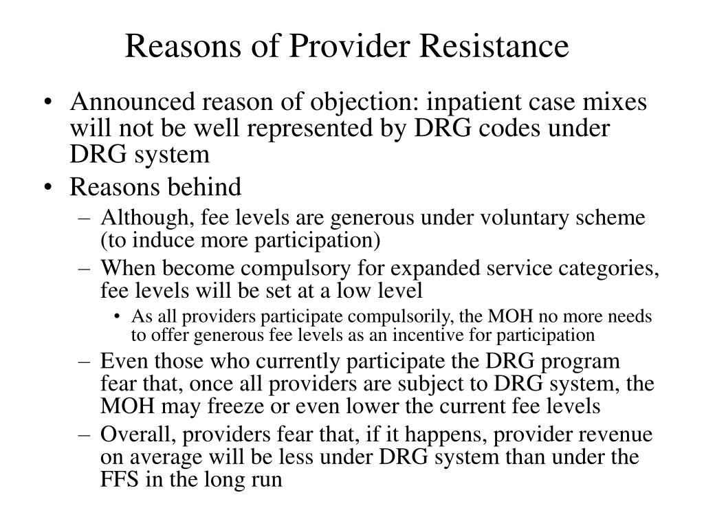 Reasons of Provider Resistance