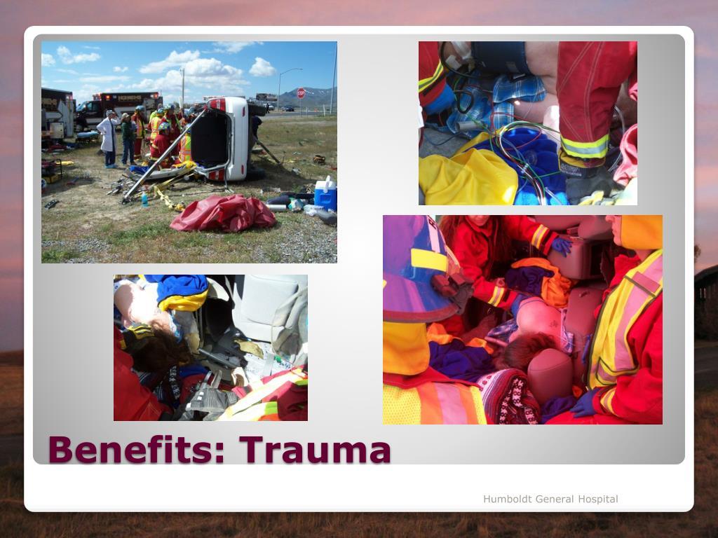 Benefits: Trauma