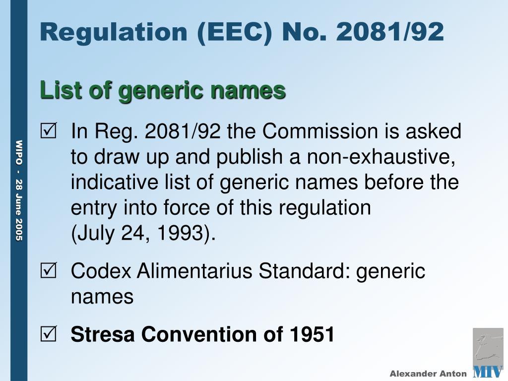 Regulation (EEC) No. 2081/92