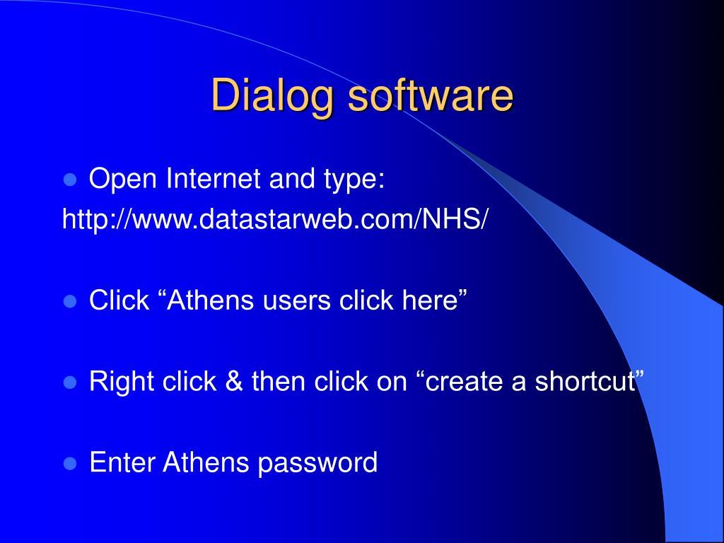 Dialog software