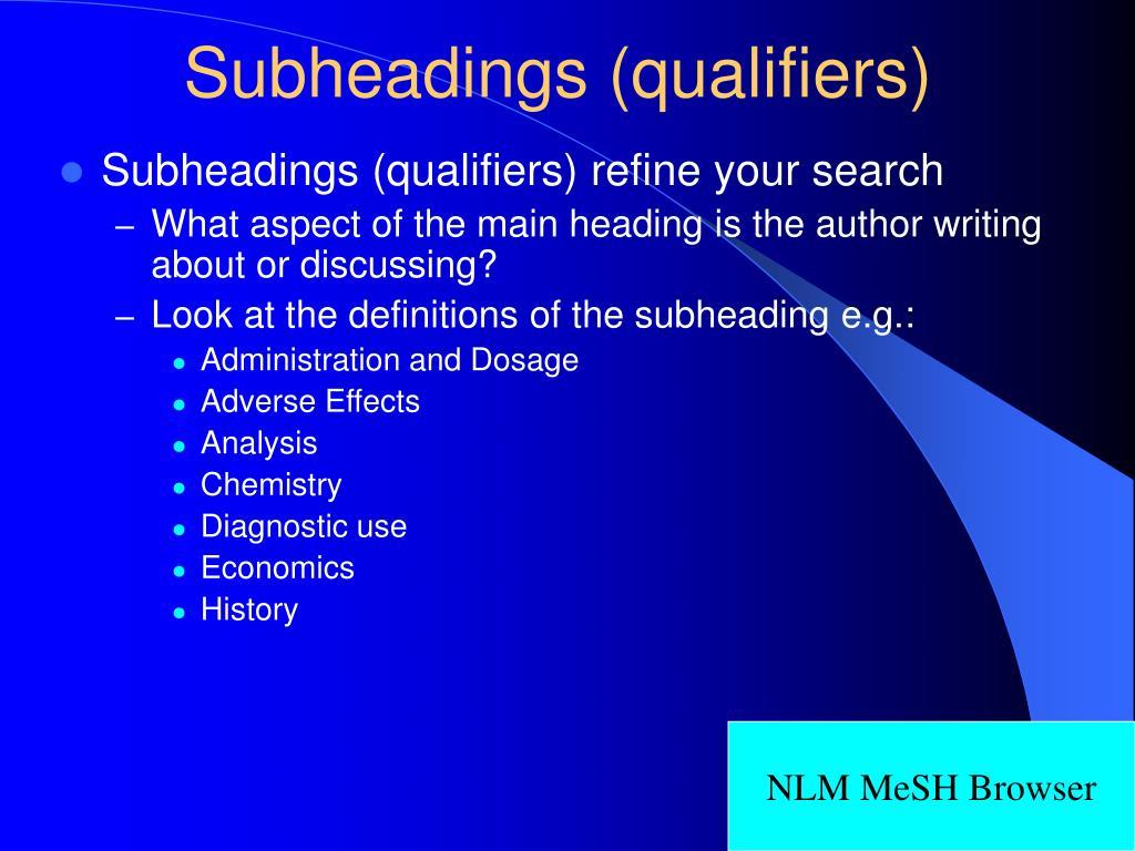 Subheadings (qualifiers)