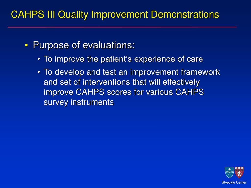 CAHPS III Quality Improvement Demonstrations