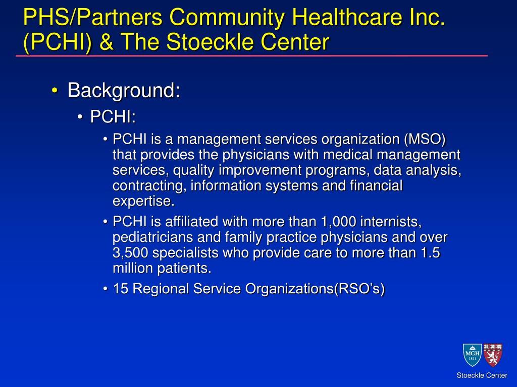 PHS/Partners Community Healthcare Inc. (PCHI) & The Stoeckle Center