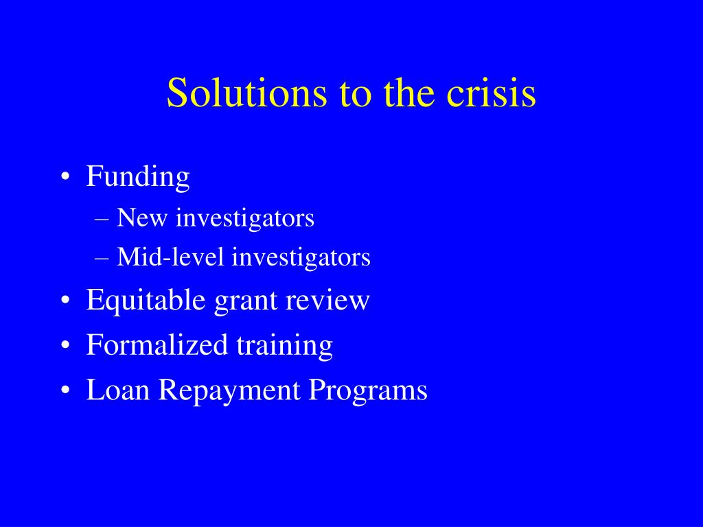 Solutions to the crisis
