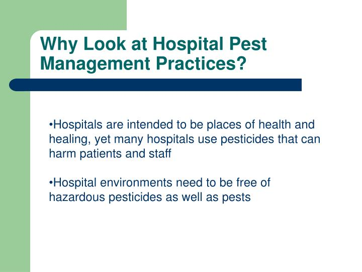 Why look at hospital pest management practices
