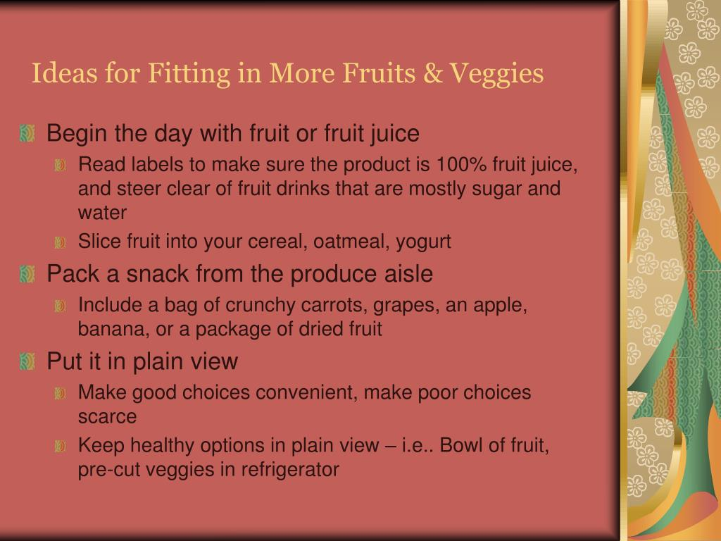 Ideas for Fitting in More Fruits & Veggies