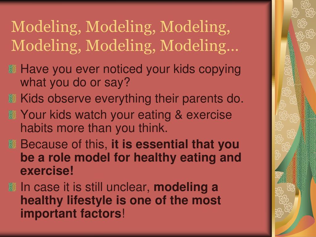 Modeling, Modeling, Modeling,