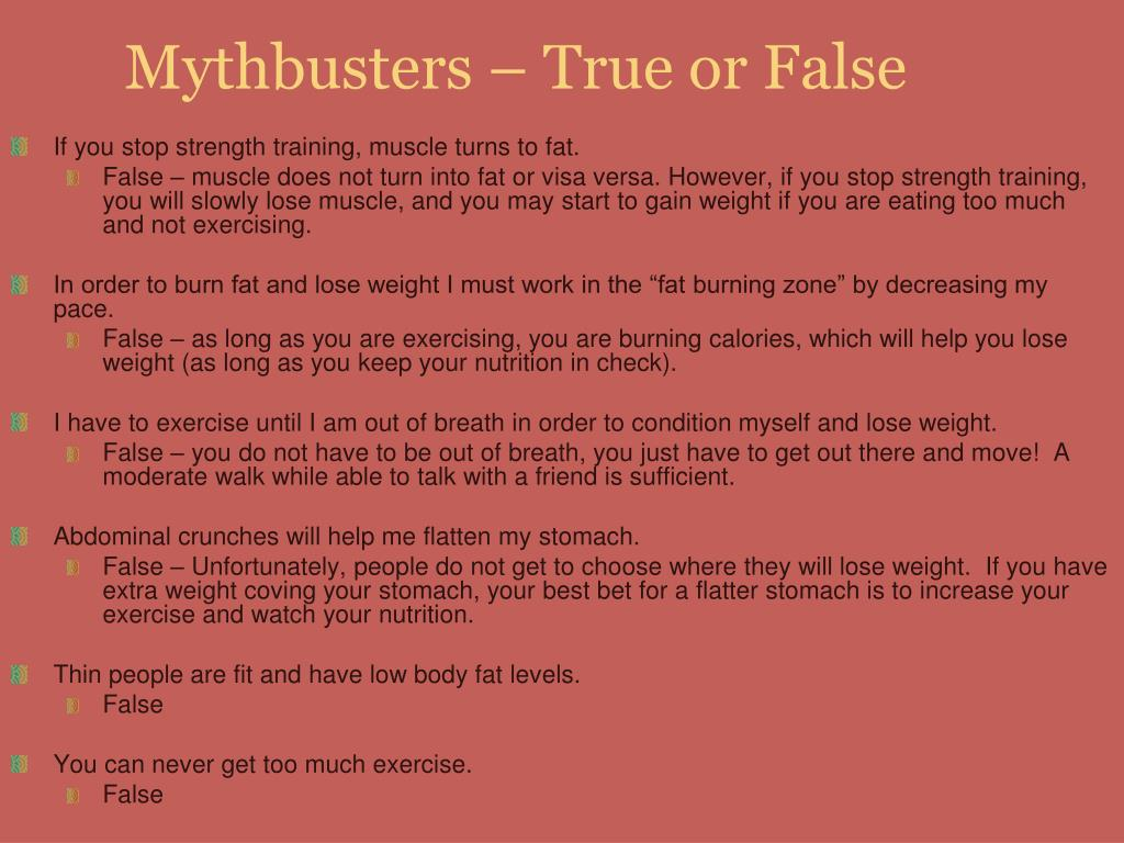 Mythbusters – True or False
