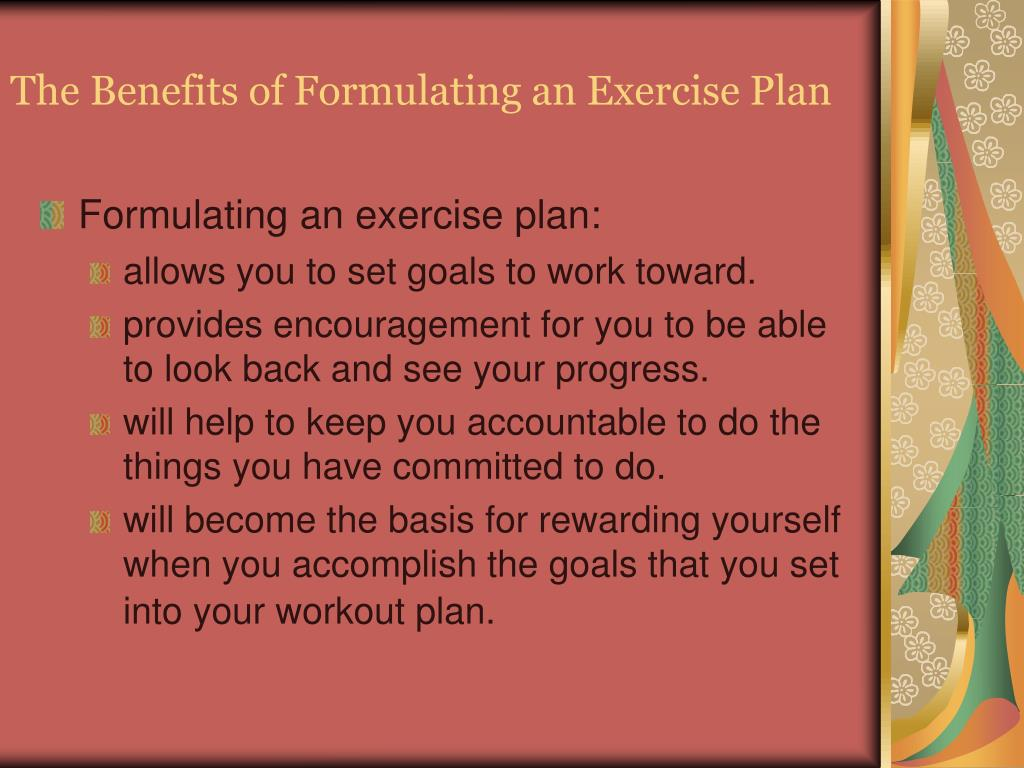 The Benefits of Formulating an Exercise Plan