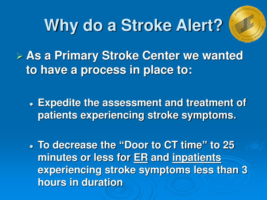 Why do a Stroke Alert?