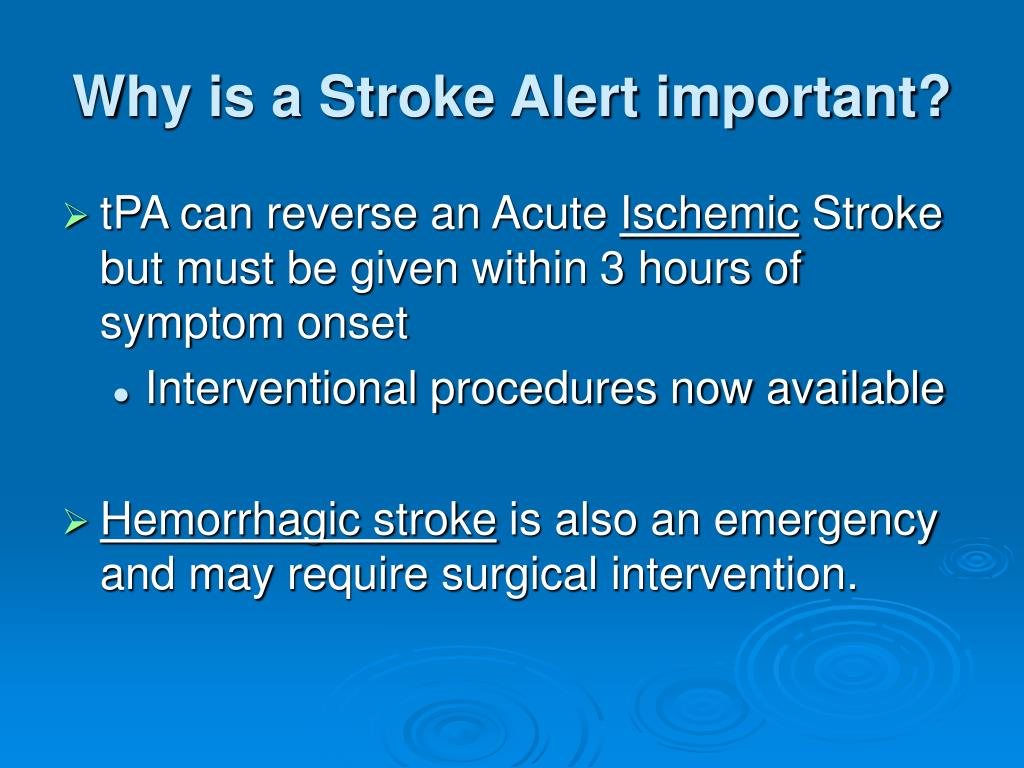 Why is a Stroke Alert important?