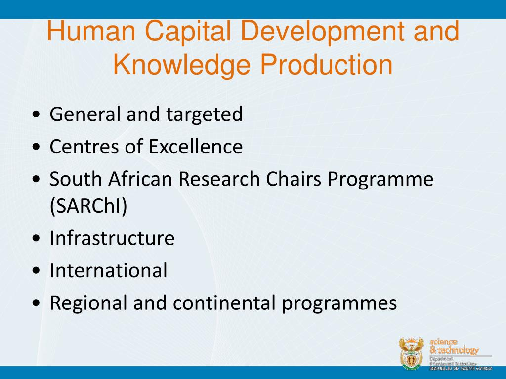 Human Capital Development and Knowledge Production