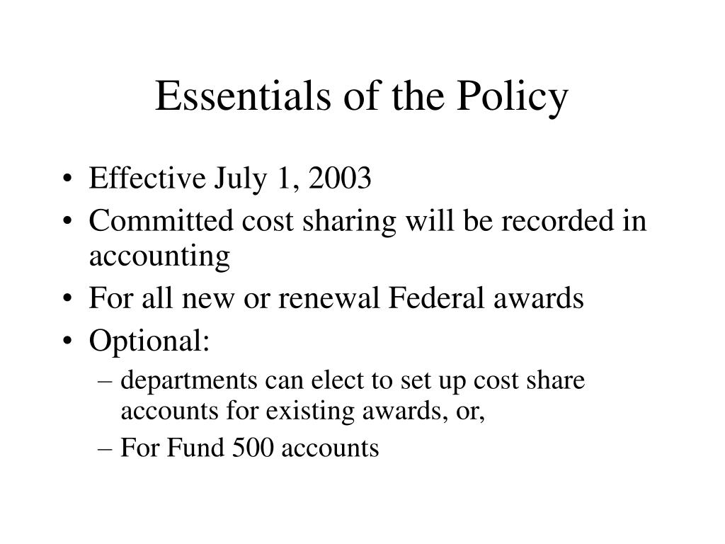 Essentials of the Policy