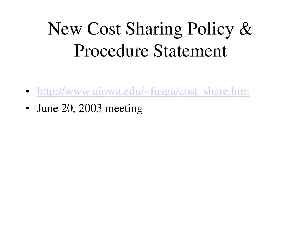 New Cost Sharing Policy & Procedure Statement