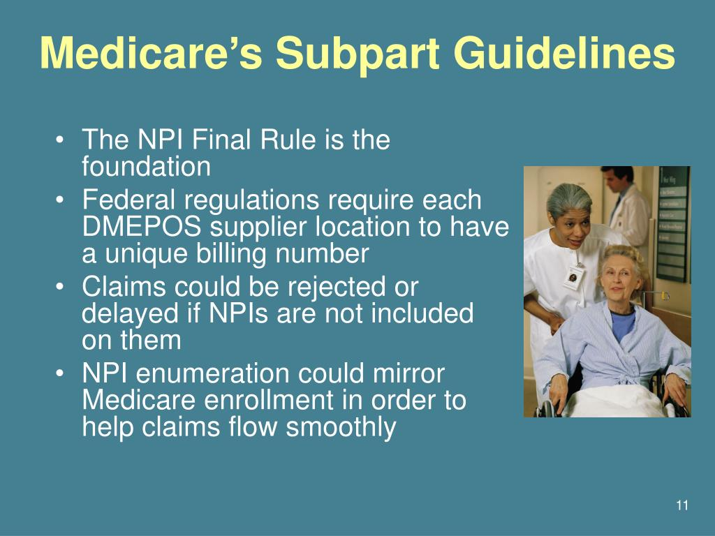 Medicare's Subpart Guidelines