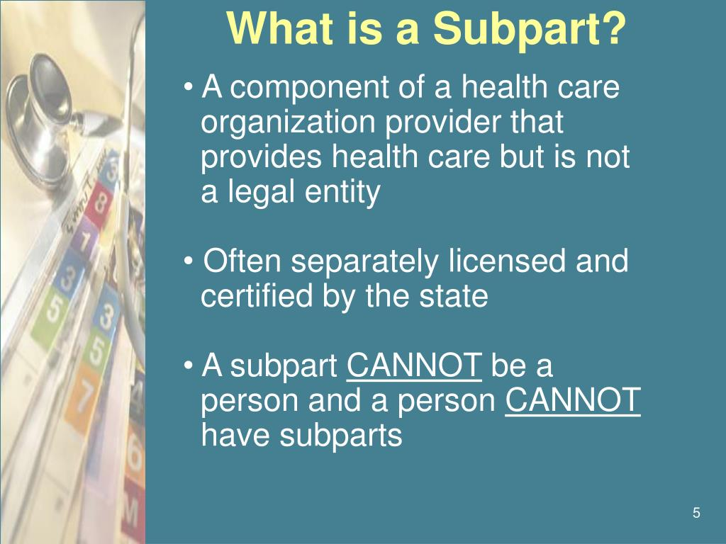 What is a Subpart?