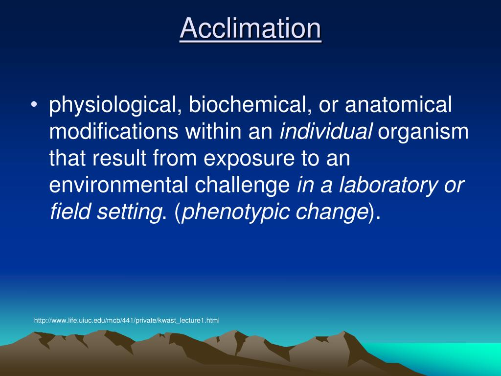 Acclimation