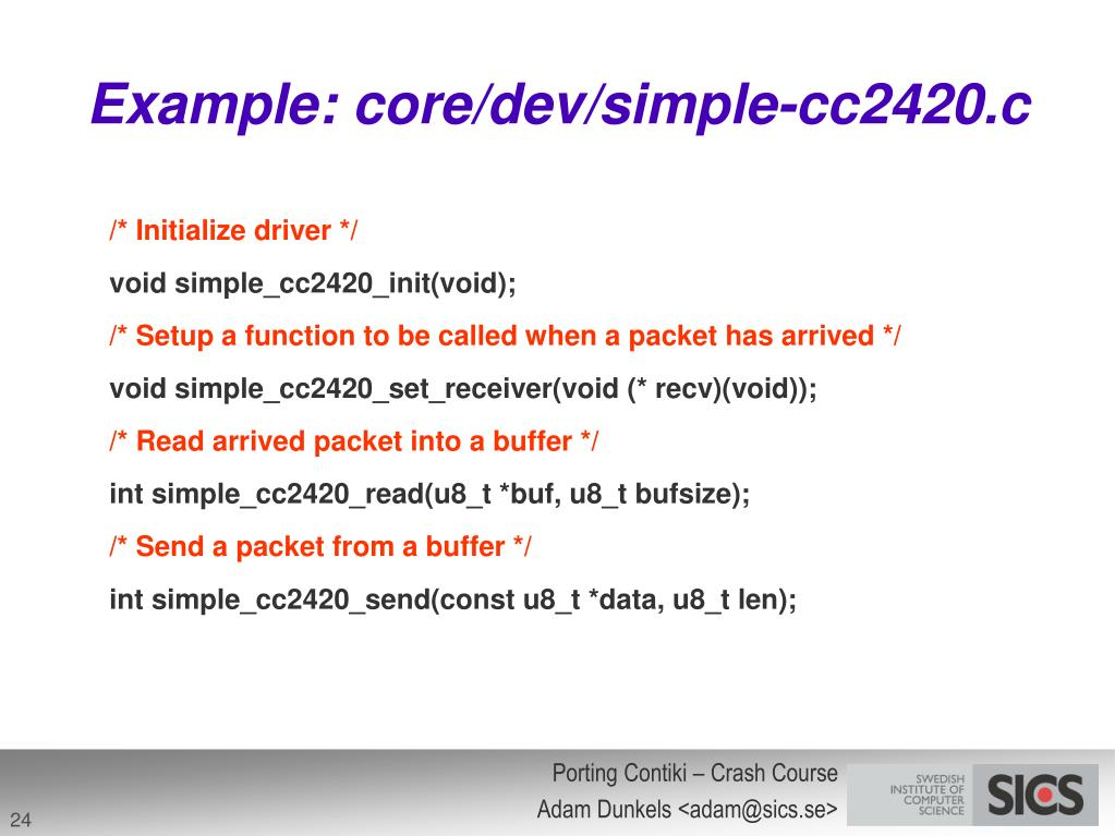 Example: core/dev/simple-cc2420.c