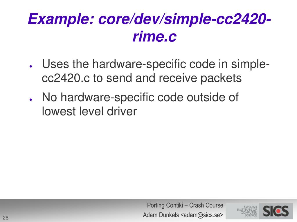 Example: core/dev/simple-cc2420-rime.c