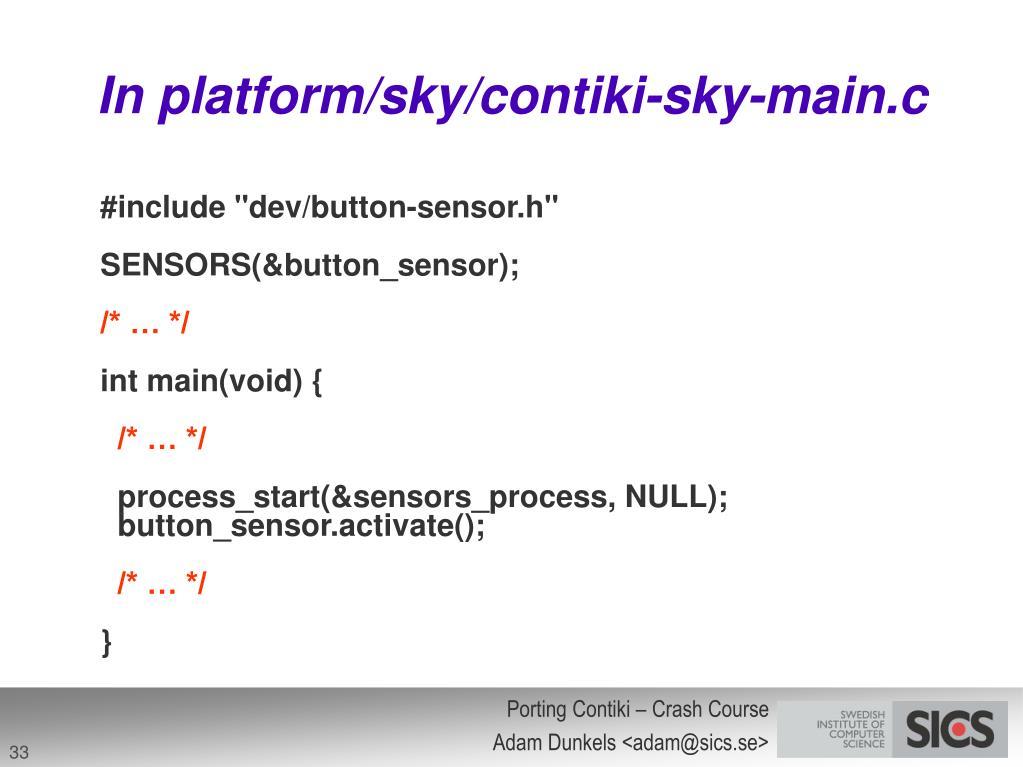 In platform/sky/contiki-sky-main.c