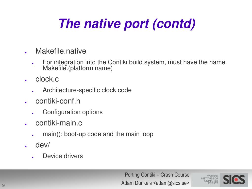 The native port (contd)