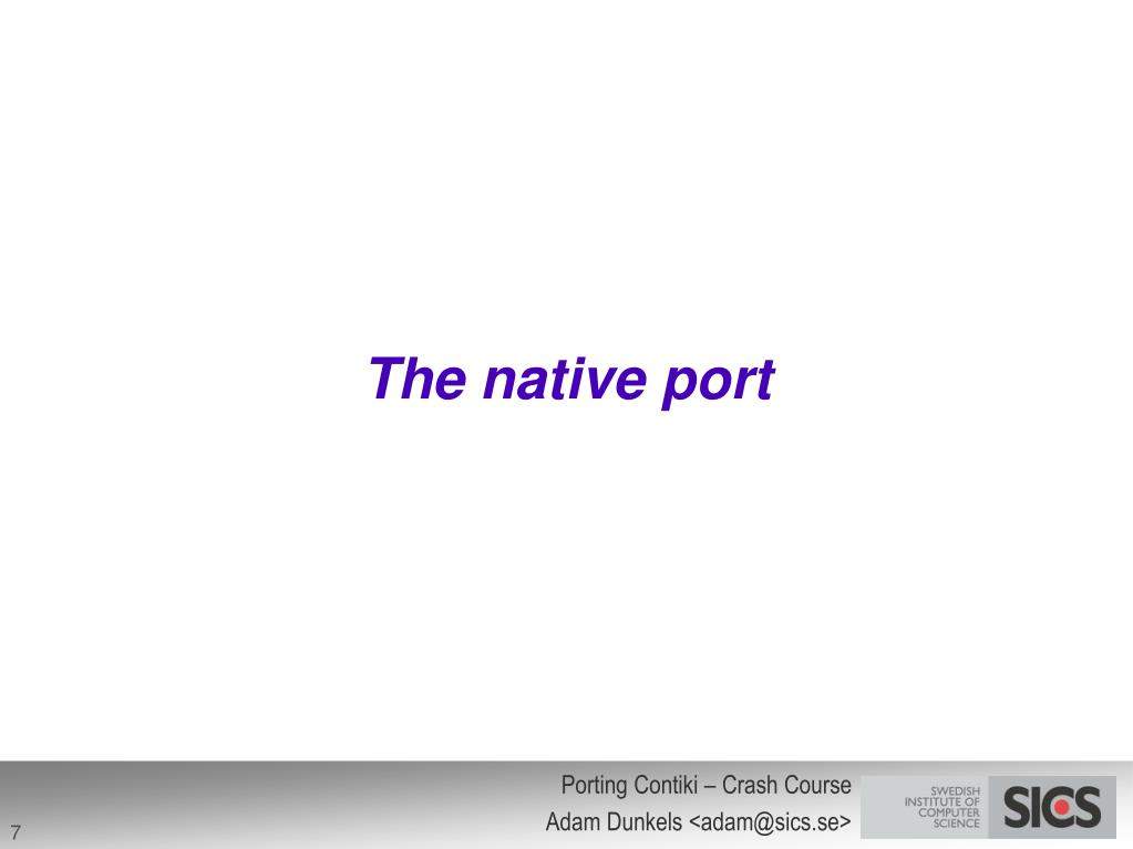 The native port