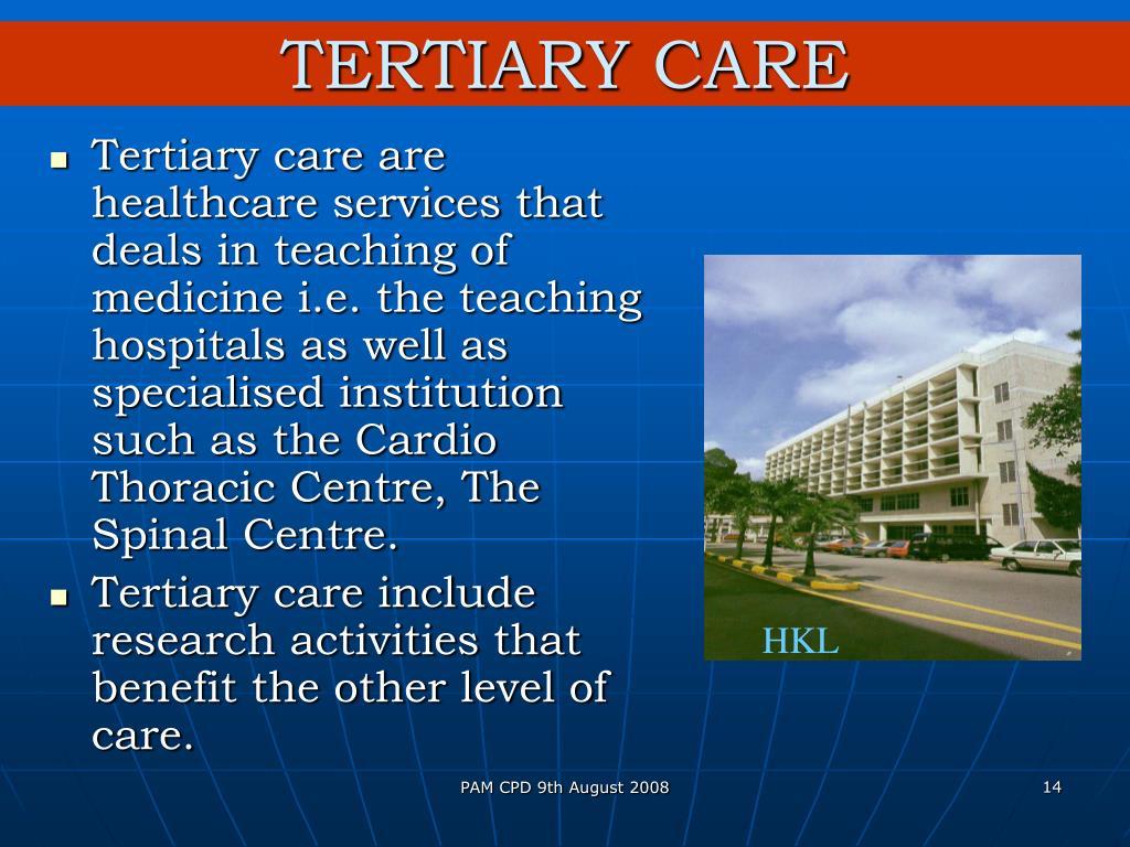 TERTIARY CARE