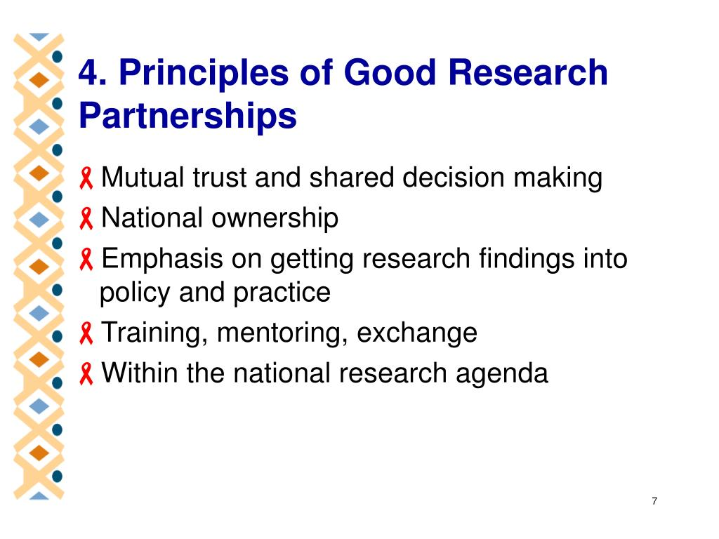 4. Principles of Good Research     Partnerships