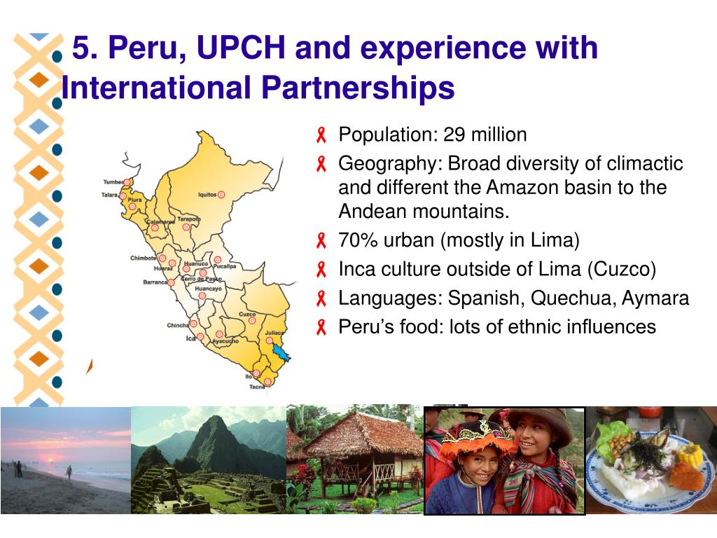 5. Peru, UPCH and experience with International Partnerships