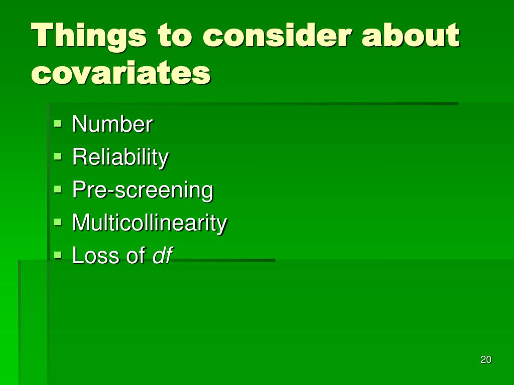 Things to consider about covariates