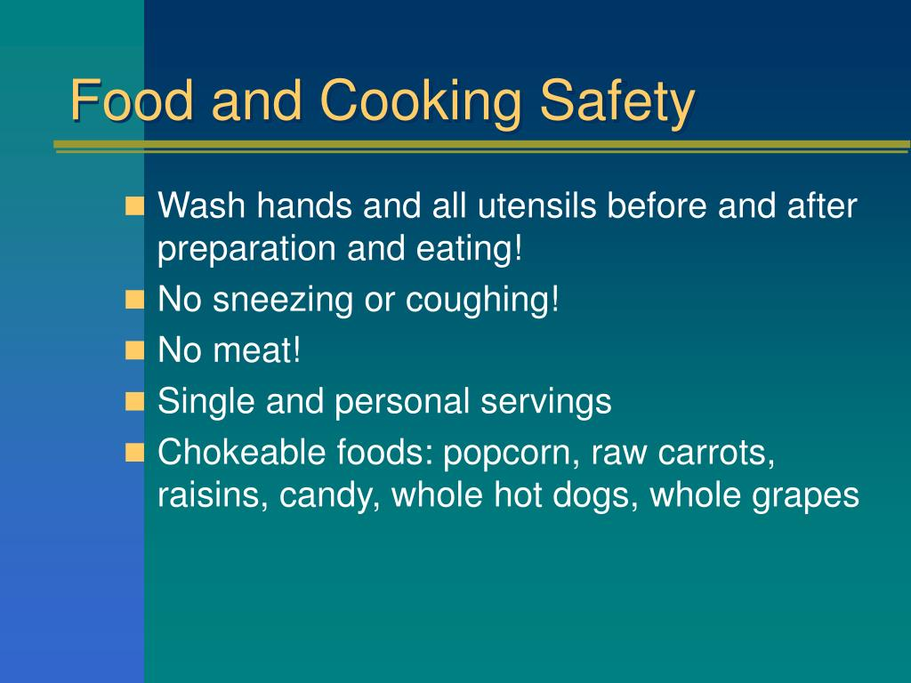 Food and Cooking Safety
