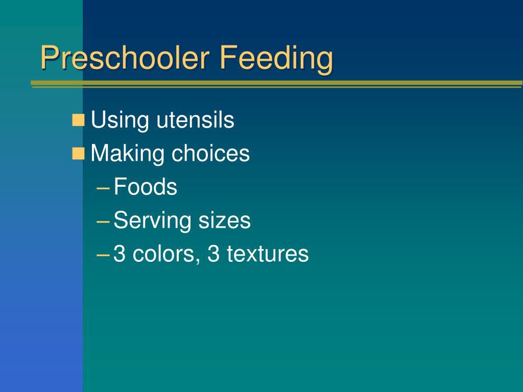 Preschooler Feeding