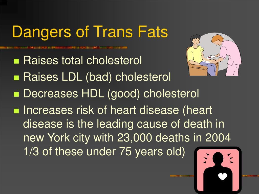 Dangers of Trans Fats