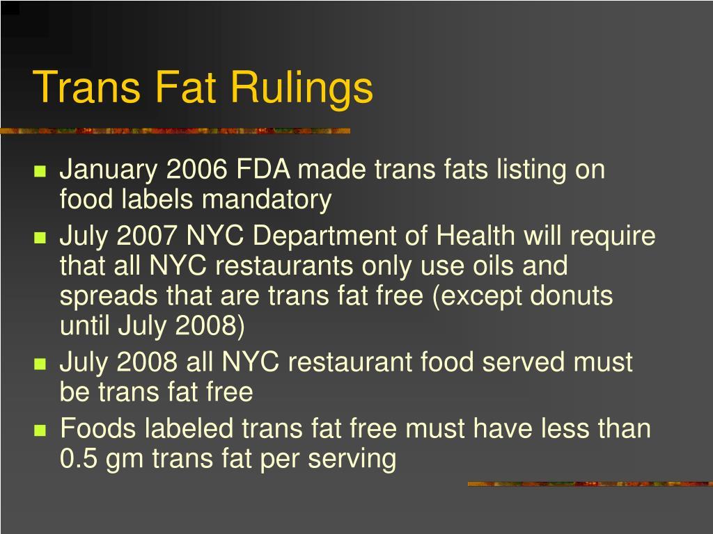 Trans Fat Rulings