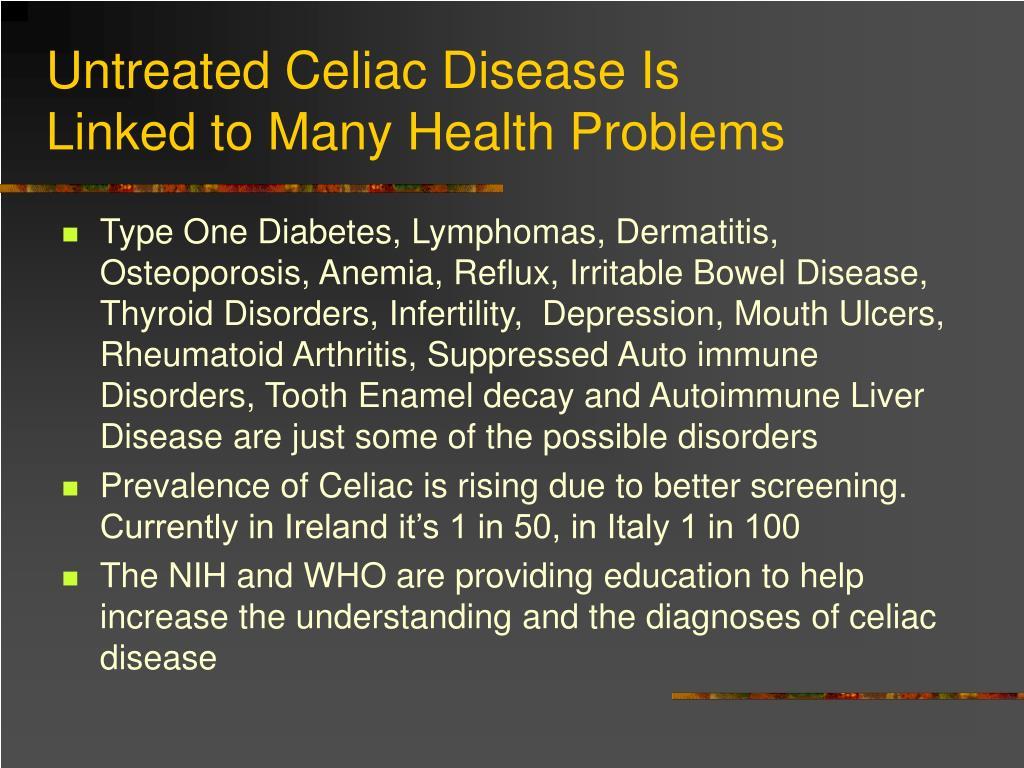 Untreated Celiac Disease Is