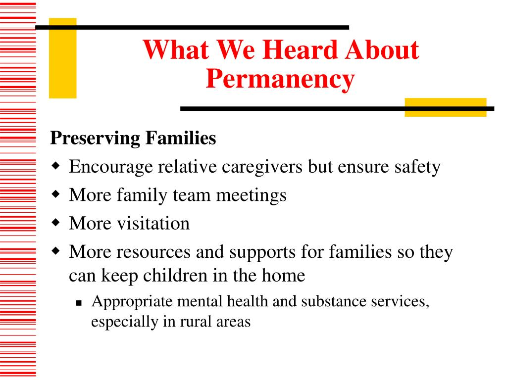 What We Heard About Permanency