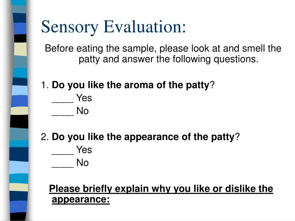 Sensory Evaluation: