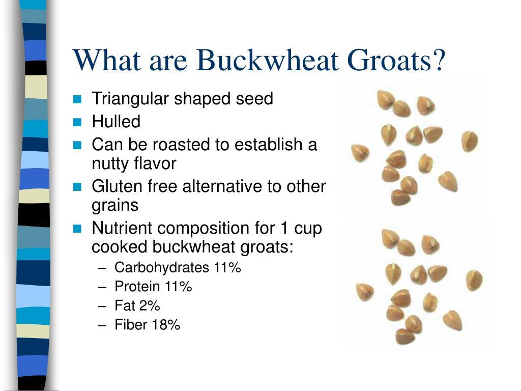 What are Buckwheat Groats?