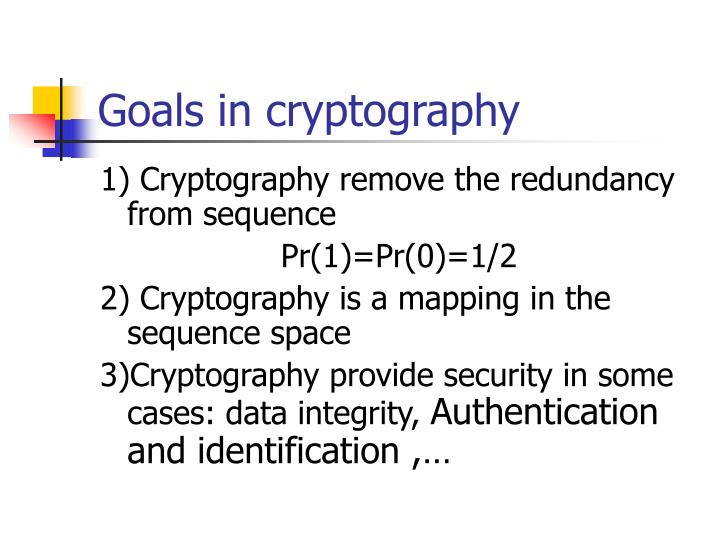 Goals in cryptography