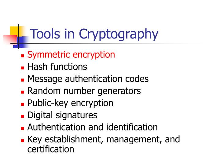 Tools in Cryptography